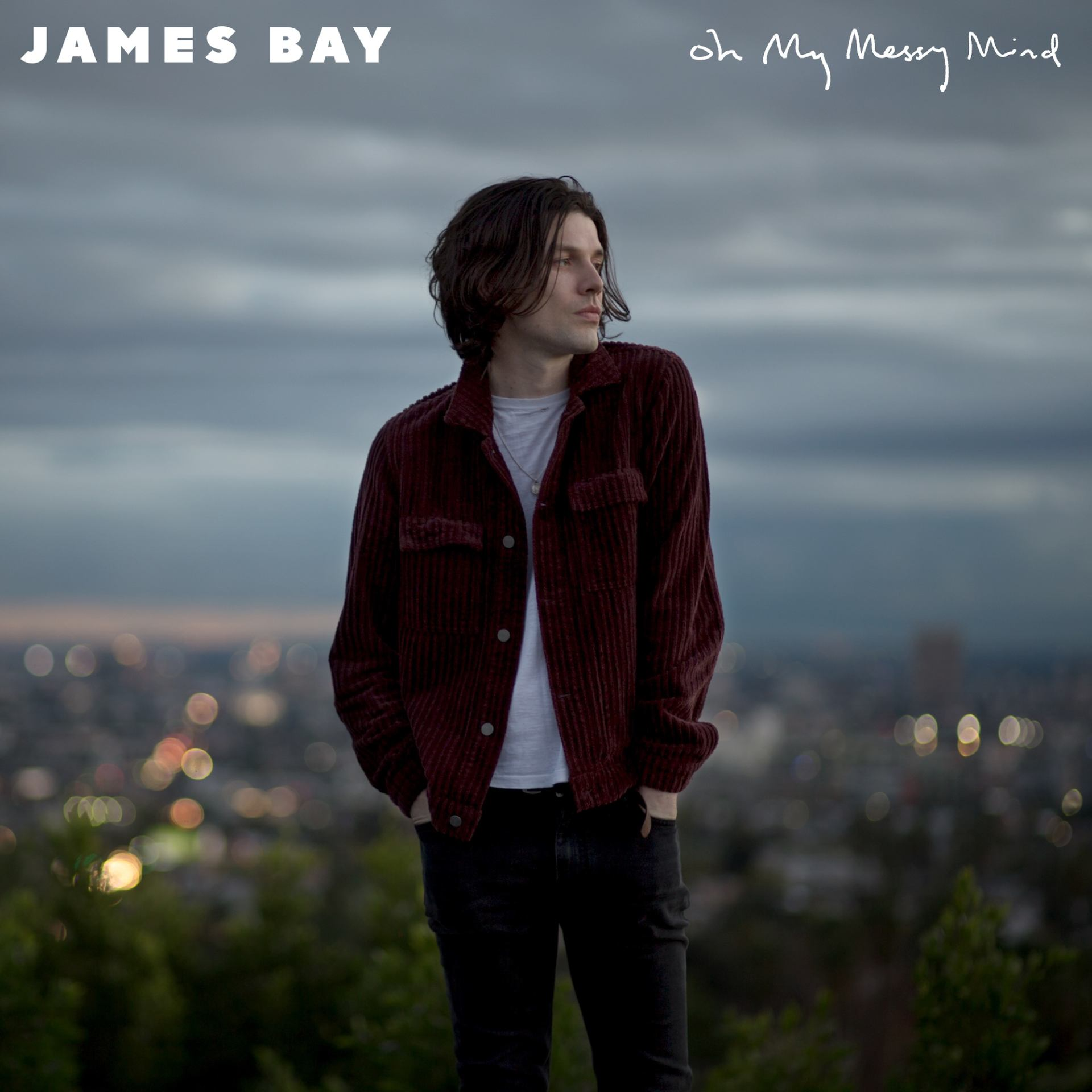 James-Bay – Oh My Messy Mind